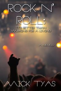 Rock 'n' Roll: It's Better Than Working for a Living
