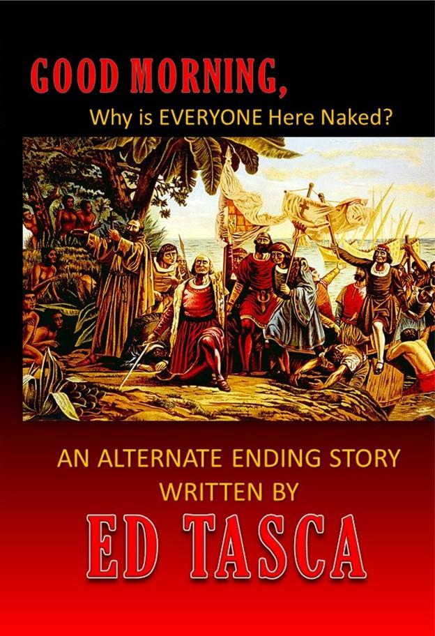 DonnaInk Publications, L.L.C. announces representation and impending release of author Ed Tasca's latestnovel.